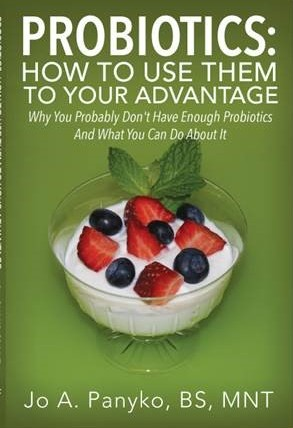 Probiotics: How to Use Them to Your Advantage